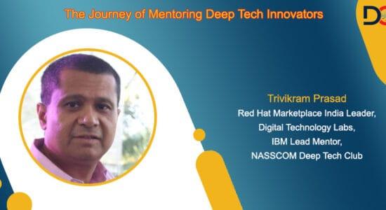 Deeptech mentor Trivikram Prasad